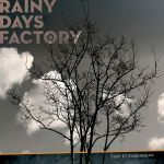Rainy Days Factory - This is Tomorrow