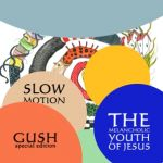 Melancholic Youth of Jesus - Gush (special edition)