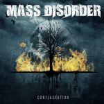 Mass Disorder - Conflagration