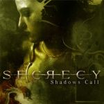 Secrecy - Shadows Call